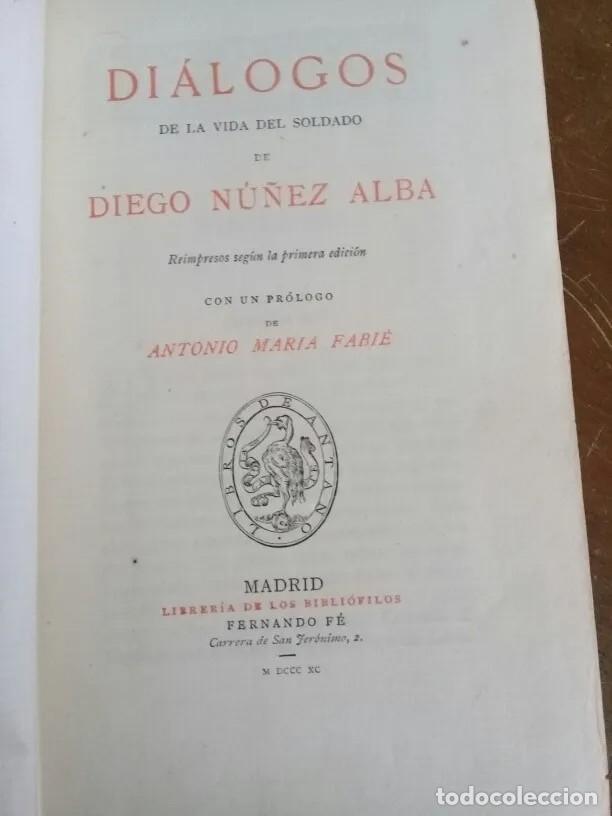 Libros antiguos: DIALOGOS DE LA VIDA DEL SOLDADO - DIEGO NUÑES DE ALBA - Foto 2 - 205754221
