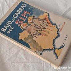 Libros antiguos: BAJO LAS GARRAS DEL S. I. M. LAS CHEKAS DE CATALUÑA MARTIN INGLES 1940 FIRMADO. Lote 206168478