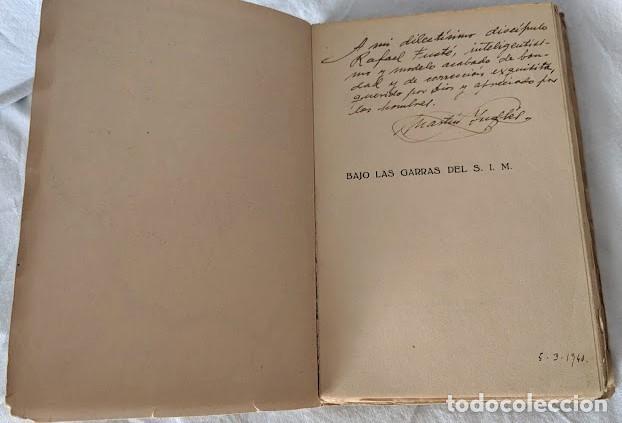 Libros antiguos: BAJO LAS GARRAS DEL S. I. M. LAS CHEKAS DE CATALUÑA MARTIN INGLES 1940 FIRMADO - Foto 2 - 206168478