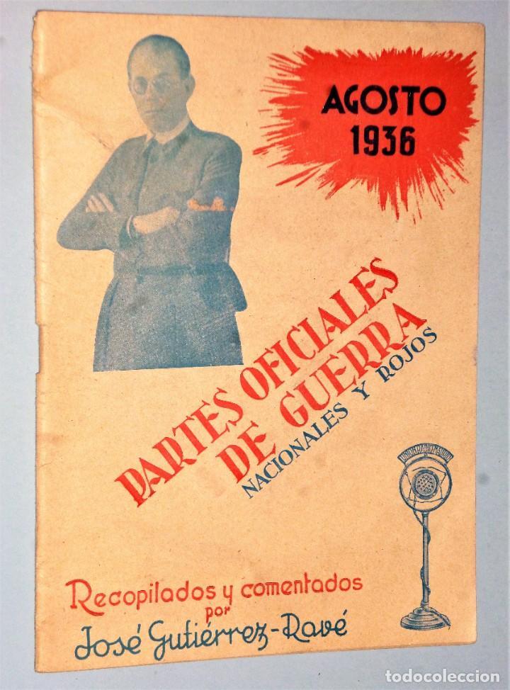 PARTES OFICIALES DE GUERRA NACIONALES Y ROJOS. AGOSTO 1936 (Libros antiguos (hasta 1936), raros y curiosos - Historia - Guerra Civil Española)