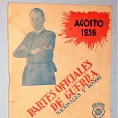 Libros antiguos: PARTES OFICIALES DE GUERRA NACIONALES Y ROJOS. AGOSTO 1936. Lote 206261551