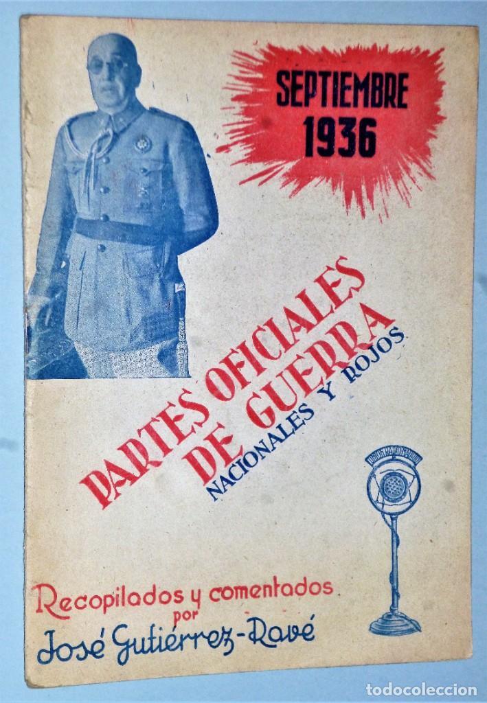 PARTES OFICIALES DE GUERRA NACIONALES Y ROJOS. SEPTIEMBRE 1936 (Libros antiguos (hasta 1936), raros y curiosos - Historia - Guerra Civil Española)