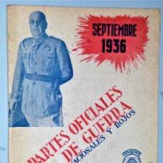 Libros antiguos: PARTES OFICIALES DE GUERRA NACIONALES Y ROJOS. SEPTIEMBRE 1936. Lote 206261802