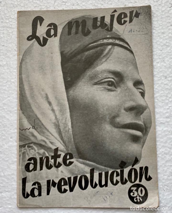 LA MUJER ANTE LA REVOLUCIÓN. PUBLICACIONES DEL SECRETARIADO FEMENINO DEL POUM. 1937 (Libros antiguos (hasta 1936), raros y curiosos - Historia - Guerra Civil Española)