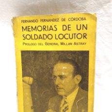 Libros antiguos: MEMORIAS DE UN SOLDADO LLOCUTOR. LA GUERRA QUE YO HE VIVIDO Y LA GUERRA QUE YO HE CANTADO.. Lote 206388626