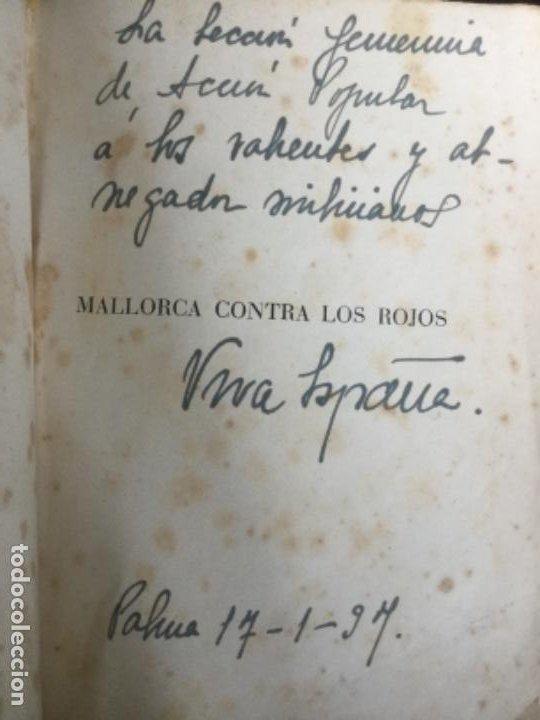 Libros antiguos: Mallorca contra los rojos - Ferrari Billoch- fracaso de los desembarcos marxistas en la isla 1936 - Foto 6 - 207726443