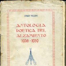 Libros antiguos: ANTOLOGÍA POÉTICA DEL ALZAMIENTO 1936-1939, CON CARTA, SOBRE Y TARJETÓN MANUSCRITOS. Lote 208235815