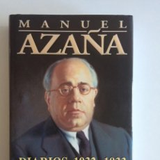 Libros antiguos: MANUEL AZAÑA DIARIOS, 1932-1933 LOS CUADERNOS ROBADOS. Lote 208998508