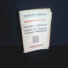 Libros antiguos: GUILLEN SALAYA - ANECDOTARIO DE LAS J.O.N-S.- YUGOS Y FLECHAS 1938. Lote 209118578