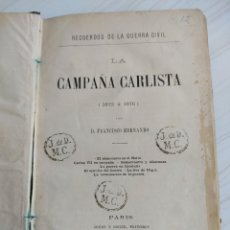 Libros antiguos: RECUERDOS DE LA GUERRA CIVIL - LA CAMPAÑA CARLISTA (1872-1876) - FRANCISCO HERNANDO. Lote 210587022