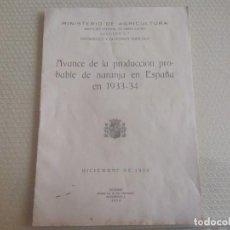Libros antiguos: LIBRITO AVANCE DE LA PRODUCCION PROBABLE DE NARANJA EN ESPAÑA EN 1933-1934 REPUBLICA ESPAÑOLA. Lote 210728042