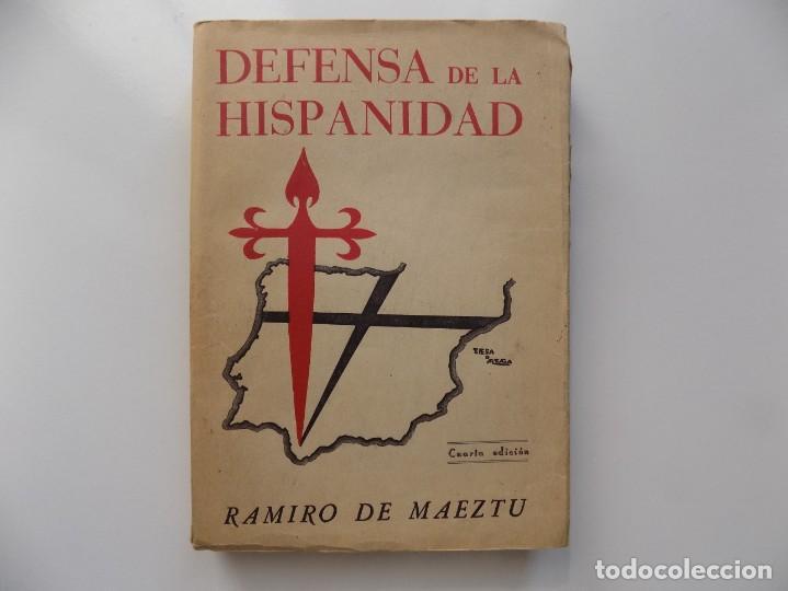 LIBRERIA GHOTICA. RAMIRO DE MAEZTU. DEFENSA DE LA HISPANIDAD. MADRID 1941. (Libros antiguos (hasta 1936), raros y curiosos - Historia - Guerra Civil Española)
