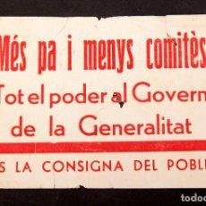 Libros antiguos: MES PA I MENYS COMITÈS - GUERRA CIVIL - TOT EL PODER AL GOVERN DE LA GENERALITAT. Lote 213759900