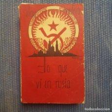 Libros antiguos: MONTERO, ELOY: LO QUE VI EN RUSIA. Lote 214034106