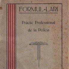 Libros antiguos: FRANCESC DE LA GUARDIA COCA : PRÀCTIC PROFESSIONAL DE LA POLICIA (GENERALITAT DE CATALUNYA). Lote 214353870