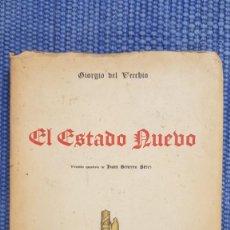 Libros antiguos: VECCHIO, GIORGIO DEL: EL ESTADO NUEVO - FASCISMO -. Lote 215086856