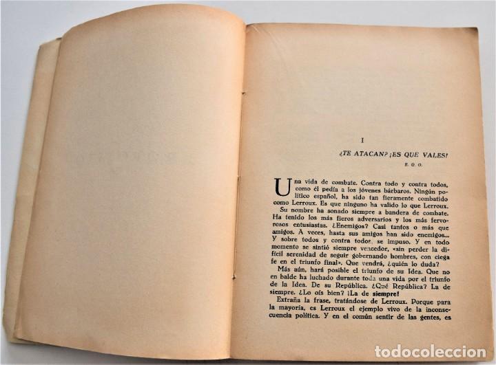 Libros antiguos: TRAYECTORIA POLÍTICA DE ALEJANDRO LERROUX - SALAZAR-ALONSO, CARMONA, ARRAZOLA - MADRID 1934 - Foto 5 - 216015965