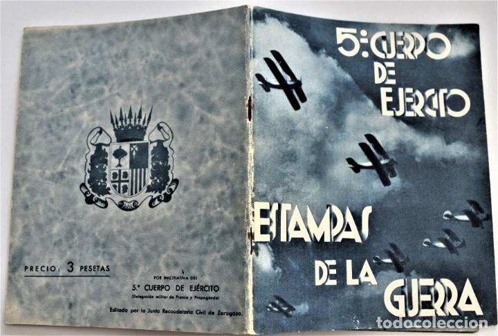 Libros antiguos: ESTAMPAS DE LA GUERRA. 5º CUERPO DEL EJERCITO. ZARAGOZA DICIEMBRE 1937 AÑO TRIUNFAL. - Foto 2 - 216016972