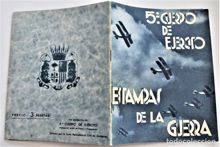 Libros antiguos: ESTAMPAS DE LA GUERRA. 5º CUERPO DEL EJERCITO. ZARAGOZA DICIEMBRE 1937 AÑO TRIUNFAL. - Foto 2 - 216017046