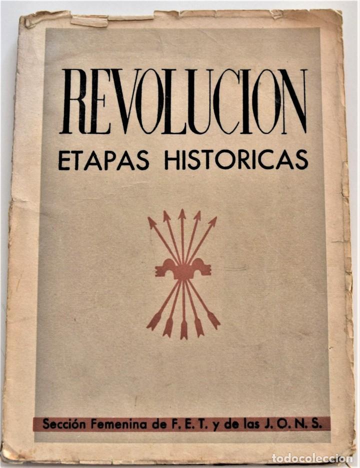 ETAPAS HISTÓRICAS DE LA REVOLUCIÓN NACIONAL-SINDICALISTA - EDITADO POR LA REGIDURA DE PROPAGANDA (Libros antiguos (hasta 1936), raros y curiosos - Historia - Guerra Civil Española)