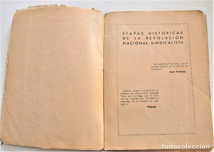 Libros antiguos: ETAPAS HISTÓRICAS DE LA REVOLUCIÓN NACIONAL-SINDICALISTA - EDITADO POR LA REGIDURA DE PROPAGANDA - Foto 3 - 216018457
