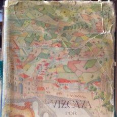 Libros antiguos: VIZCAYA POR FRANCO. VISITA DE FRANCO A BILBAO EN 1950 EN EL XIII ANIVERSARIO DE LA LIBERACIÓN. Lote 216510768