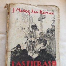 Libros antiguos: LAS FIERAS ROJAS ,J.MUÑOZ SAN ROMAN 1937. Lote 216861540