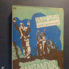 Libros antiguos: CAMPAÑA DE SANTANDER EL TEBIB ARRUMI GUERRA CIVIL VALLADOLID 1938 INTONSO. Lote 217066890