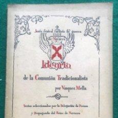 Libros antiguos: IDEARIO DE LA COMUNIÓN TRADICIONALISTA. VÁZQUEZ MELLA. 1936/9. CARLISTA. Lote 217836275