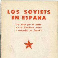Libros antiguos: LOS SOVIETS EN ESPAÑA. EDIT. SUDAM - PARIS 1935. Lote 217908952
