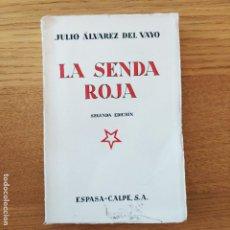 Libros antiguos: GUERRA CIVIL, POLITICA. LA SENDA ROJA, DE ALVAREZ DEL VAYO. EDICION DE 1934. PERFECTO ESTADO. Lote 219075016