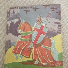 Libros antiguos: CRUZADA DE ESPAÑA MINER OTAMENDI. Lote 219265361