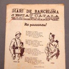 Libros antiguos: DIARI DE BARCELONA - PORTANVEU D'ESTAT CATALÀ - 1937 - NO PASSAREU - GUERRA CIVIL - COMISSARIAT. Lote 220450937