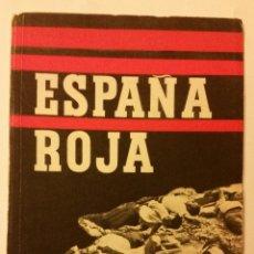 Libros antiguos: 1939 - ESPAÑA ROJA - FOTOGRAFÍAS GUERRA CIVIL. Lote 226378475