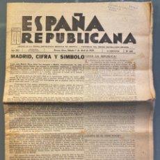 Libros antiguos: ESPAÑA REPUBLICANA. AÑO XXI. N. 465. BUENOS AIRES, 1 DE ABRIL DE 1939. RAFAEL ALBERTI. Lote 227019532