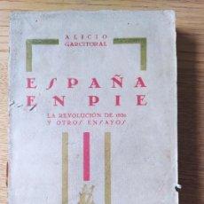 Libros antiguos: GUERRA CIVIL. ESPAÑA EN PIE, ALICIO GARCITORAL, ED. JAVIER MORATA, 1931. INTONSO. RARO. Lote 233689650