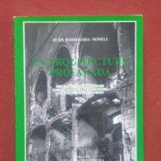 Libros antiguos: LA ARQUEOLOGIA PROFANADA - JUAN BASSEGODA - FIRMADO POR EL AUTOR. Lote 235229365
