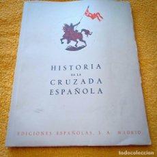 Libros antiguos: HISTORIA DE LA CRUZADA ESPAÑOLA VOLUMEN V, TOMO XIX. Lote 236161530