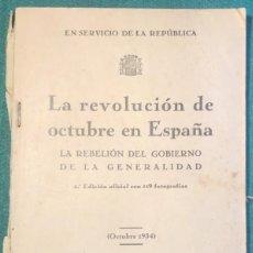 Libros antiguos: LA REVOLUCIÓN DE OCTUBRE DE 1934 EN ESPAÑA. ASTURIAS, OVIEDO. Lote 236945585