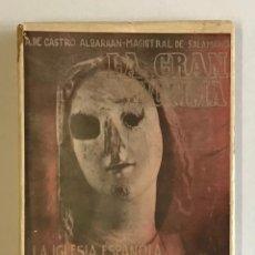 Libros antiguos: LA GRAN VÍCTIMA. LA IGLESIA ESPAÑOLA MÁRTIR DE LA REVOLUCIÓN ROJA. - CASTRO ALBARRAN, A.. Lote 123173628