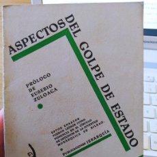 Libros antiguos: GUERRA CIVIL. ASPECTOS DEL GOLPE DE ESTADO PROL. EUSEBIO ZULOAGA, PUBLICACIONES JERARQUIA, 1933 RARO. Lote 240647940