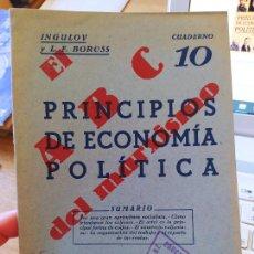 Libros antiguos: GUERRA CIVIL. PRINCIPIOS DE ECONOMIA POLITICA, INGULOV Y L.F. BOROSS, ED.EUROPA-AMERICA, AÑOS 30. Lote 240652025