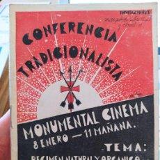 Libros antiguos: GUERRA CIVIL, CONFERENCIA TRADICIONALISTA, LUIS HERNANDO LARRAMENDI, 1933, MONUMENTAL CINEMA. Lote 240691675