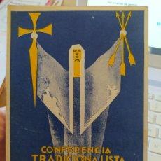Libros antiguos: GUERRA CIVIL. CONFERENCIA TRADICIONALISTA, VICTOR PRADERA, 1933. Lote 240693945