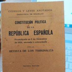 Libros antiguos: CONSTITUCIÓN POLÍTICA DE LA REPÚBLICA ESPAÑOLA. PRIMERA EDICION.1931 ED. GONGORA. RARISIMA EDICION.. Lote 240702250