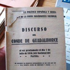 Libros antiguos: GUERRA CIVIL. DISCURSO DEL CONDE DE GUADALHORCE, 1930. Lote 240870615