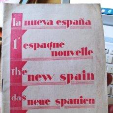 Libros antiguos: DICTADURA PRIMO DE RIVERA. LA NUEVA ESPAÑA, FOLLETO PROPAGANDISTICO, 1930 MUY RARO. Lote 240874460