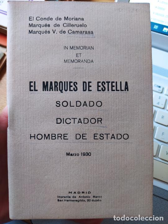 DICTADURA PRIMO DE RIVERA. MARQUES DE ESTELLA, SOLDADO, DICTADOR, HOMBRE DE ESTADO, MADRID. 1930 (Libros antiguos (hasta 1936), raros y curiosos - Historia - Guerra Civil Española)