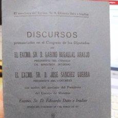 Libros antiguos: DISCURSOS PRONUNCIADOS ANTE EL CONGRESO, GABINO BUGALLAL, 1921, MADRID.. Lote 240898305