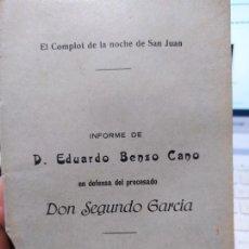 Libros antiguos: DICTADURA PRIMO DE RIVERA, EL COMPLOT DE LA NOCHE DE SAN JUAN, EDUARDO BENZO. 1927. Lote 240907655
